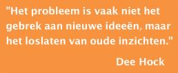 het-probleem-is-vaak-niet-het-gebrek-aan-nieuwe-ideeen-maar-het-loslaten-van-oude-inzichten